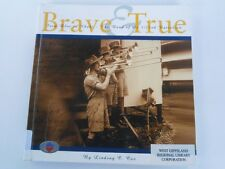 BRAVE & TRUE - Lindsay Cox - 2/22 Battalion- RARE OZ Salvo Band WW2