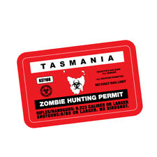 ZOMBIE HUNTING PERMIT TAS JDM Sticker Decal Car  #0196A