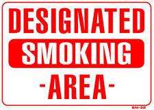 "Designated Smoking Area 10""x14"" Sign - SM-32"