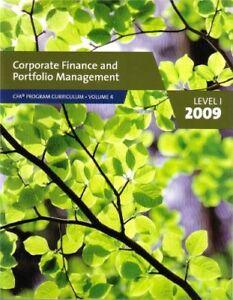 Corporate Finance and Portfolio Management CFA Program Curriculum (2009) Level,