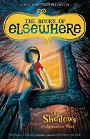 The Shadows (The Books of Elsewhere, Vol. 1) by Jacqueline West