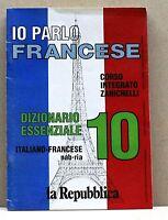 IO PARLO FRANCESE 10 DIZIONARIO ESSENZIALE - italiano francese nab-ria