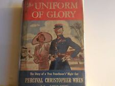 Wren, Percival - Uniform of Glory - First US edition - with DJ