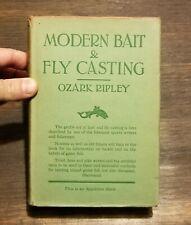 "(1928) ""Modern Bait & Fly Casting"" Ozark Ripley 1st Hb Dj Fishing Technique Rare"
