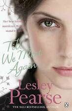 Till We Meet Again by Lesley Pearse, New Book (Paperback)