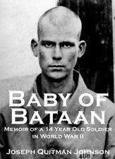 Baby of Bataan: Memoir of a 14 Year Old Soldier in World War II-ExLibrary