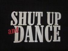 "NWOT - COYOTE UGLY SALOON ""SHUT UP & DANCE"" Black Adult S Short Sleeve Tee"