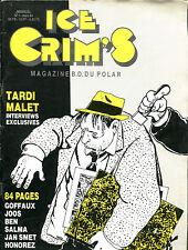 Ice Crim's N°1 - Magazine BD du polar : Léo Malet/Jacques Tardi - mars 1984
