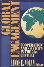 Global Engagement: Cooperation and Security in the 21st Century Janne E. Nolan