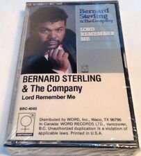 BERNARD STERLING & THE COMPANY Tape Cassette LORD REMEMBER ME Word USA  BRC-4043