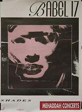 """BABEL 17 (SHADES /MEHADDAH CONCERT)"" Affiche originale (Alain DUPLANTIER 1991)"