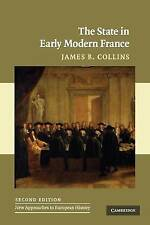 The State in Early Modern France by James B. Collins (Paperback, 2009)