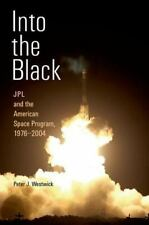 Into the Black: JPL and the American Space Program, 1976-2004-ExLibrary