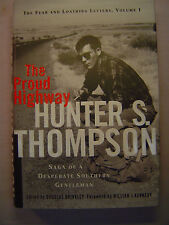 Hunter S. Thompson THE FEAR AND LOATHING LETTERS Volume 1: PROUD HIGHWAY 1st ed.