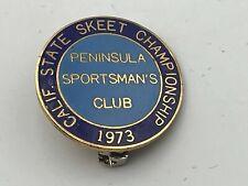 1973 Vtg California Skeet Championship Peninsula Sportsman's Club Pin Award  D2
