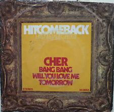 "7"" Cher! Bang Bang + will you love me tomorrow/VG + + \"