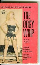 THE ORGY WHIP by O.B. Jarvas, rare US Compass Line sleaze gga pulp vintage pb