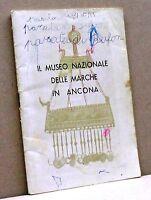 IL MUSEO NAZIONALE DELLE MARCHE IN ANCONA  [edito con ente prov.per il turismo]