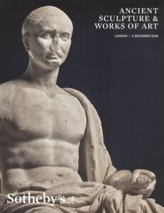 Sotheby's London,  Ancient Sculpture and Works of Art  2018 HB