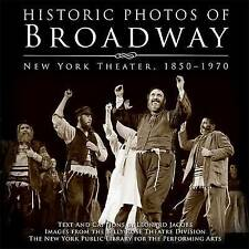 NEW Historic Photos of Broadway: New York Theater 1850-1970 by Leonard Jacobs