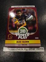 2015 NRL POWER PLAY BASE CARD NO.3 ALEX GLENN BRONCOS
