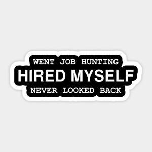 Hired Myself Hustle Humble Quote Vinyl Decal Decor Laptop Motivation Sticker