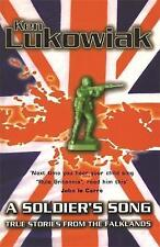 A Soldier's Song: True Stories from the Falklands, Ken Lukowiak - Paperback Book