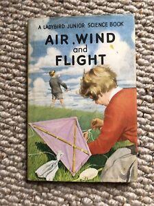 A Ladybird Junior Science Book Air, Wind And Flight Vintage Series 621 1963 (B05