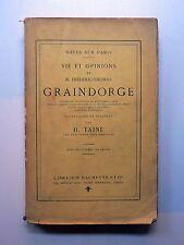 VIE ET OPINIONS DE M. FRÉDÉRIC-THOMAS GRAINDORGE Hippolyte Taine HACHETTE 1917