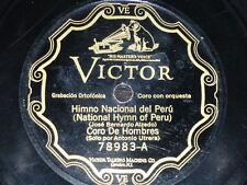 PERU 78 rpm RECORD Victor CORO DE HOMBRES Himno Nacional / BANDA INTERNACIONAL