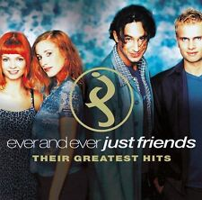 JUST FRIENDS : EVER AND EVER - THEIR GREATEST HITS / CD - TOP-ZUSTAND