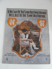 "Vtg Music If We Can""T Be The Same Old Sweethearts Well Just Be Same Old Friends"