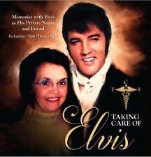 Taking Care Of Elvis Book By Nurse Tish Henley - Signed / Autograph Copy