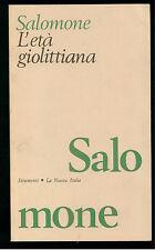 SALOMONE WILLIAM L' ETA' GIOLITTIANA LA NUOVA ITALIA 1988 STRUMENTI 96