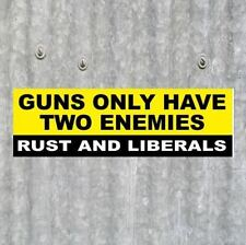 "Funny ""RUST AND LIBERALS"" gun rights BUMPER STICKER 2nd Amendment, NRA Tea Party"