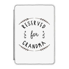 "Reserved for Grandma Case Cover for Kindle 6"" E-reader - Funny Grandmother Nan"