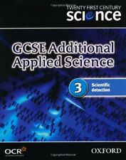 Twenty First Century Science: GCSE Additional Applied Science Module 3 Textboo,