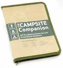 The Campsite Companion: All You Need to Know for Life in the Great Outdoors - Ne