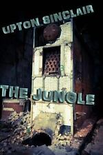 The Jungle by Upton Sinclair (2013, Paperback)