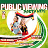 Fußball CD Public Viewing Party Hits von Diverse Interpreten 2CDs