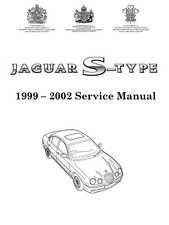 1999 - 2002 JAGUAR S-Type Factory Workshop Service Repair Manual