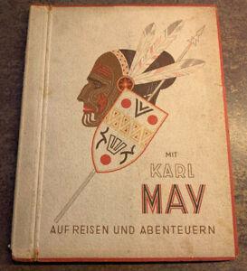 Mit Karl May auf Reisen und Abenteuern, Bd I und II
