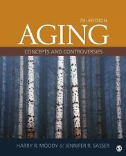 Aging : Concepts and Controversies by Jennifer R. Sasser and Harry R. Moody...
