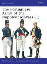 Men-At-Arms: The Portuguese Army of the Napoleonic Wars (1) 343 by Rene Chartra…