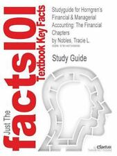Studyguide for Horngren's Financial and Managerial Accounting : The Financial...