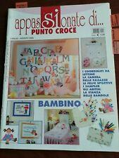 RIVISTA appassionate di punto croce lug-ago 2005 TUTTO PER  BAMBINO