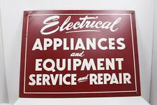 """Original Electrical Appliances Equipment Service And Repair Sign 24"""" X 18"""""""