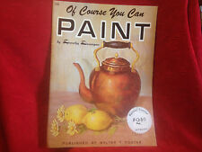 Of Course You Can Paint by Dunnigan Art Instruction SC Book Walter Foster