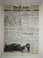 N1155 La Une Du Journal Paris-soir 16 mai 1940 combat acharné Namur à sedan
