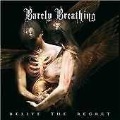 Barely Breathing - Relive the Regret (2008) CD